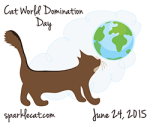 Cat World Domination Day - Cats Rule